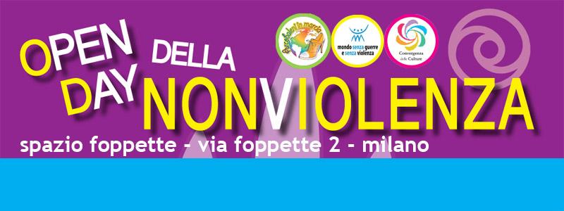 OPEN DAY della NONVIOLENZA - Spazio Foppette, Milano